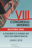 VIII Congresso Interno - Relatório Final - junho 2018